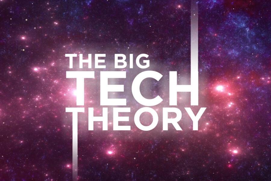 JEST – THE BIG TECH THEORY